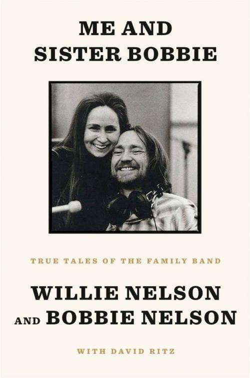 Willie and Bobbie Nelson Announce New Memoir