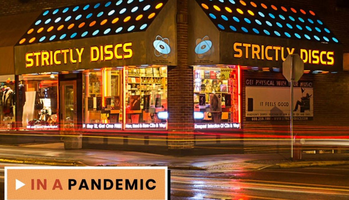 Strictly Discs in Wisconsin, in a Pandemic: Young People Were Buying More Vinyl Prior to COVID-19